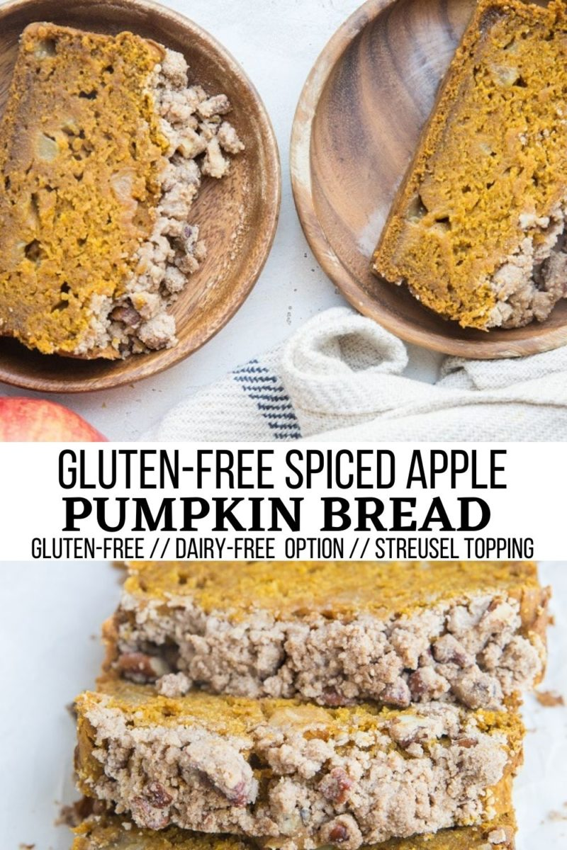 Gluten-Free Apple Pumpkin Spice Bread with streusel topping. A marvelous celebration of both apple AND pumpkin! Refined sugar-free, includes a dairy-free option.