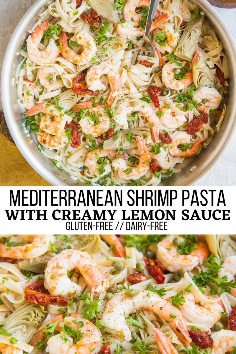 Gluten-Free Dairy-Free Mediterranean Shrimp Pasta with sun-dried tomatoes, artichoke hearts, capers, and creamy lemon garlic sauce. A flavorful healthy shrimp pasta recipe that will knock your socks off!