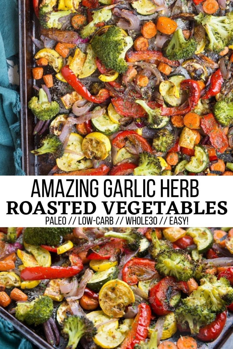 Easy and amazing Garlic Herb Roasted Vegetables are the perfect healthy side dish to any meal!